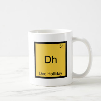 Dh - Doc Holliday Funny Chemistry Element Symbol Coffee Mugs