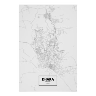 Dhaka, Bangladesh (black on white) Poster