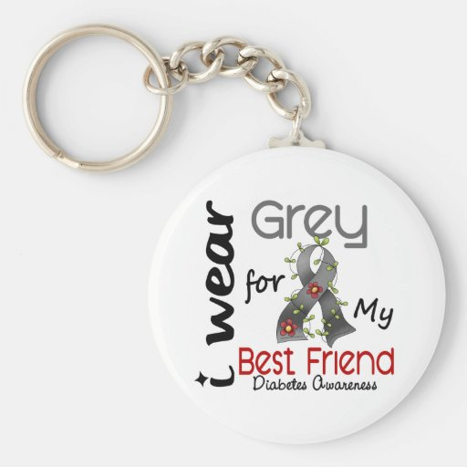 Diabetes I Wear Grey For My Best Friend 43 Keychains