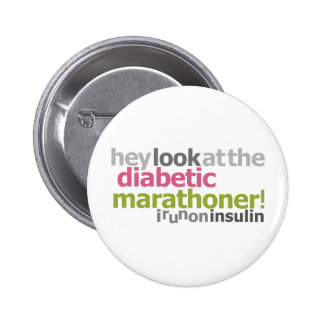Diabetic Marathoner - I Run On Insulin 6 Cm Round Badge