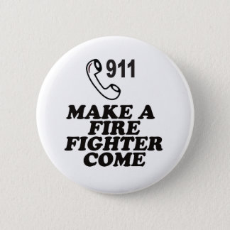 DIAL 911 FIRE 6 CM ROUND BADGE