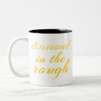 Diamond in the Rough Two-Tone Coffee Mug