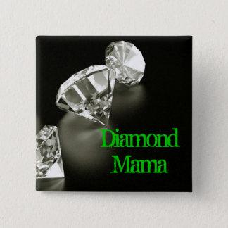 Diamond Mama Square 15 Cm Square Badge