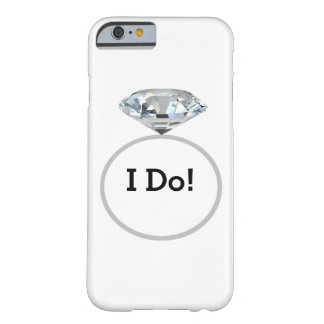 Diamond Ring I Do! #2 - Wedding Party Barely There iPhone 6 Case