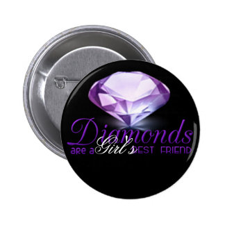 Diamond s are girl s best friend pinback buttons