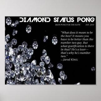 Diamond Status Pong Inspirational Poster