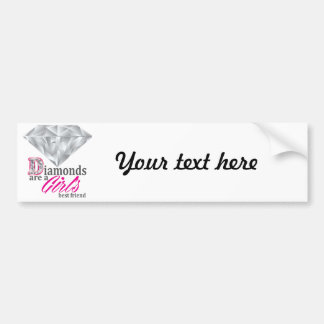 Diamonds are a girl's best friend bumper sticker