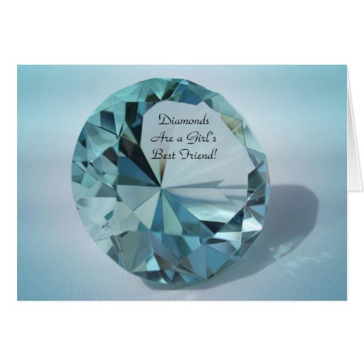 diamonds are a girls best friend greeting cards