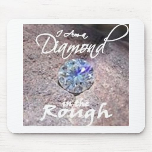 Diamonds in the Rough Mouse Mat
