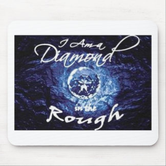 Diamonds in the Rough Mouse Pad