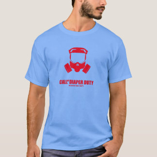 Diaper duty T-Shirt