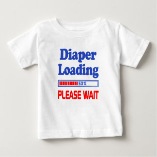 diaper loading please wait baby T-Shirt