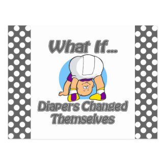 Diapers Changed Themselvesd Postcard