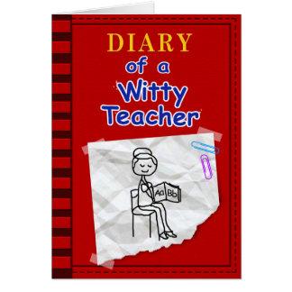 Diary of Witty Teacher Card