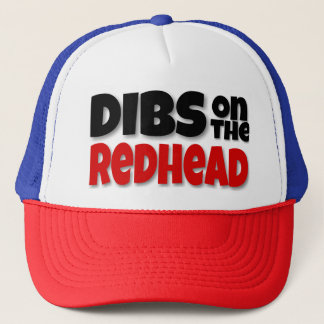 DIBS ON THE REDHEAD TRUCKER HAT
