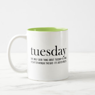 Dictionary style Tuesday mug funny fact one word