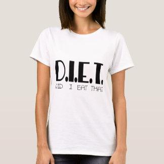 DID I EAT THAT T-Shirt