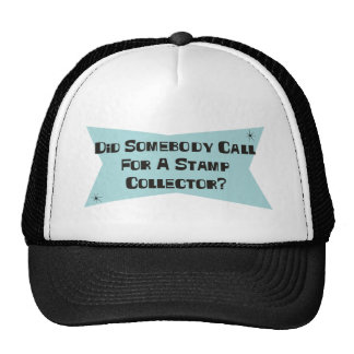 Did Somebody Call For A Stamp Collector Mesh Hat