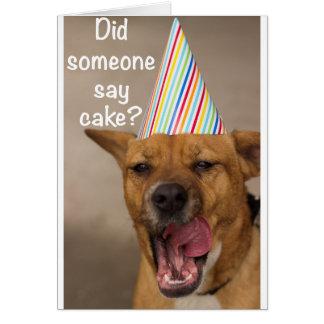 Did Someone Say Cake? Birthday Card