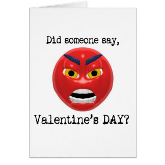 Did Someone Say Valentines Day Greeting Card