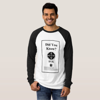 Did You Know? DYK? T-Shirt