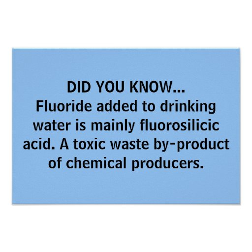 DID YOU KNOW... Fluorosilicic acid Poster