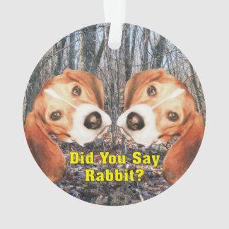 Did You Say Rabbit? Beagle Christmas Ornament