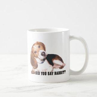 Did you Say Rabbit Beagle Mug