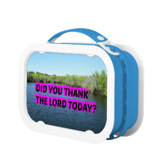 Did You Thank The Lord Today? Lunch Box