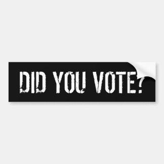 DID YOU VOTE? BUMPER STICKER