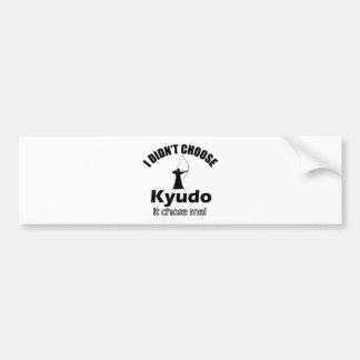 Didn't choose Kyudo Bumper Sticker