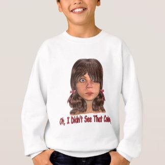 Didn't See  That Coming Sweatshirt