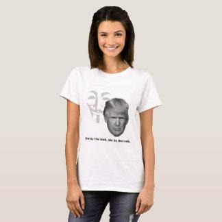Die by the leak T-Shirt
