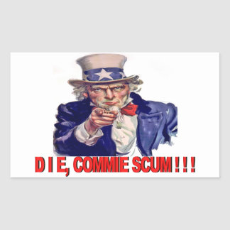 Die, Commie Scum Rectangular Sticker