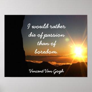 Die of passion - Vincent Van Gogh - art print