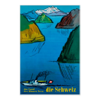 Die Schweiz, Switzerland, Travel Poster
