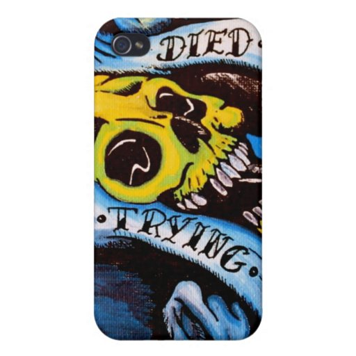 DIED TRYING IPHONE CASE iPhone 4 CASE