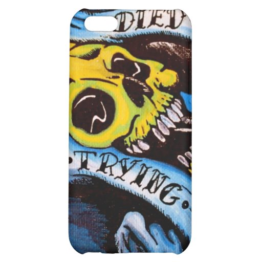 DIED TRYING IPHONE CASE iPhone 5C CASES
