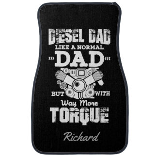 Diesel Dad Like A Normal Dad With Way More Torque Car Mat
