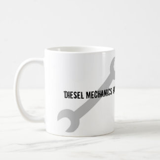 Diesel Mechanics Have Bigger Tools! Basic White Mug