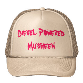 Diesel Powered Musheen Hats