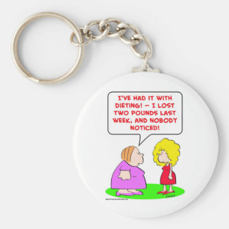 dieting, lost, two, pounds, nobody, noticed basic round button key ring