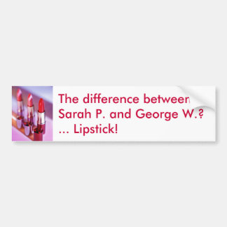 Difference between Sarah Palin and George Bush Bumper Sticker