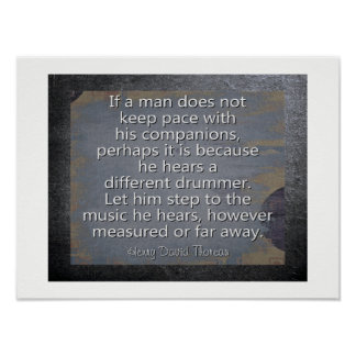 Different Drummer --Ouote -- Thoreau -- Art Print