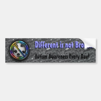Different is not Broken Bumper Sticker