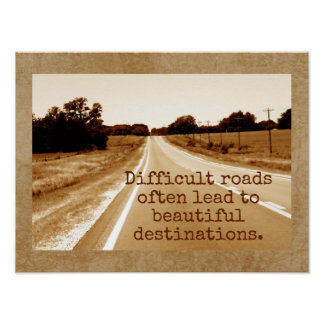 Difficult Roads -- Art Print