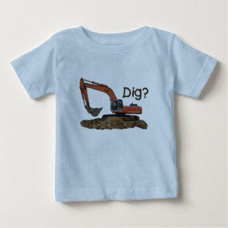 Dig? Baby T-Shirt