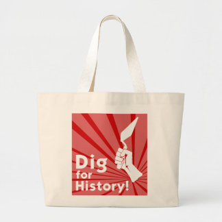 Dig for History! Tote Bag