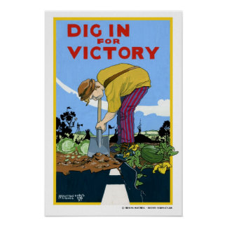 Dig in for Victory Poster