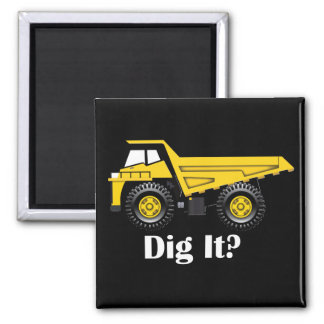 Dig It? - 2 Inch Square Magnet